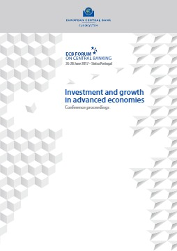 ECB Forum on Central Banking - Investment and growth in advanced economies - cover image