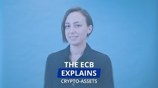 The ECB explains: crypto-assets