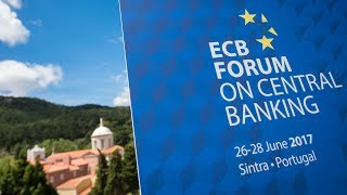 Highlights ECB Forum on Central Banking 2017