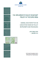 Cover of the book: The implementation of monetary policy in the euro area: General Documentation on Eurosystem monetary policy instruments and procedures